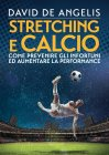 Stretching e Calcio eBook David De Angelis