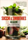 Succhi e Smoothies Alcalini Stephan Domenig