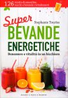 Super Bevande Energetiche Stephanie Tourles