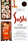 Sushi che Passione! Robby Cook Jeffrey Elliot