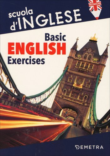 Basic English Exercises - Primo Livello