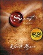 The Secret - Rhonda Byrne - Il Segreto Vorresti conoscere il Segreto in grado di aprire le porte della Ricchezza, della Salute e del...