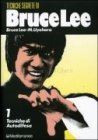 Tecniche Segrete di Bruce Lee - Vol 1