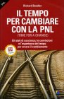 Il Tempo per Cambiare con la PNL (A Time for Change)