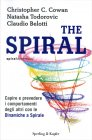 The Spiral Christopher C. Cowan Natasha Todorovic Claudio Belotti