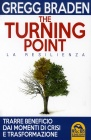 The Turning Point - La Resilienza Gregg Braden