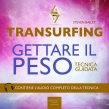 Transurfing - Gettare il Peso AudioLibro Mp3