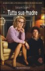 Tutto Sua Madre Guillaume Gallienne