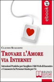 Trovare l'Amore Via Internet (eBook)