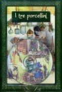 I Tre Porcellini - Con CD Audio