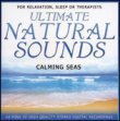 Ultimate Natural Sounds - Calming Seas