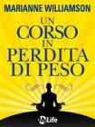 Un Corso in Perdita di Peso (eBook) Marianne Williamson
