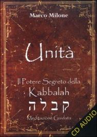 Unità - Il potere segreto della Kabbalah