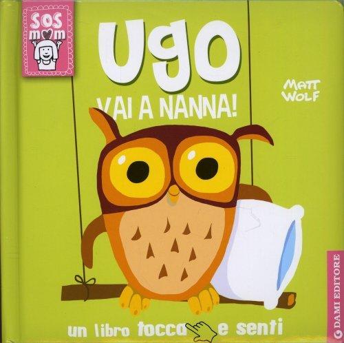 Ugo Vai a Nanna!