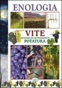 Vite - Tecniche di coltivazione e potatura