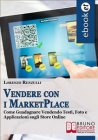 Vendere con i Marketplace (eBook) Lorenzo Renzulli