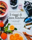 I Viaggi di Green Kitchen