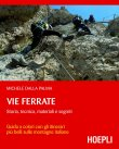 Vie Ferrate (eBook) Michele Dalla Palma