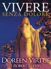 Vivere Senza Dolore eBook Doreen Virtue