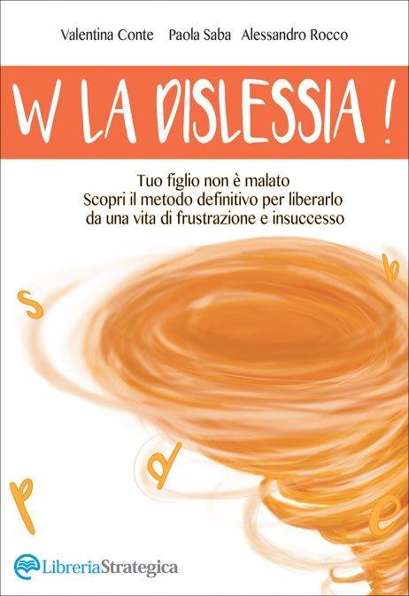 W la Dislessia - Valentina Conte