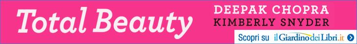 Total Beauty – Deepak Chopra, Kimberly Snyder