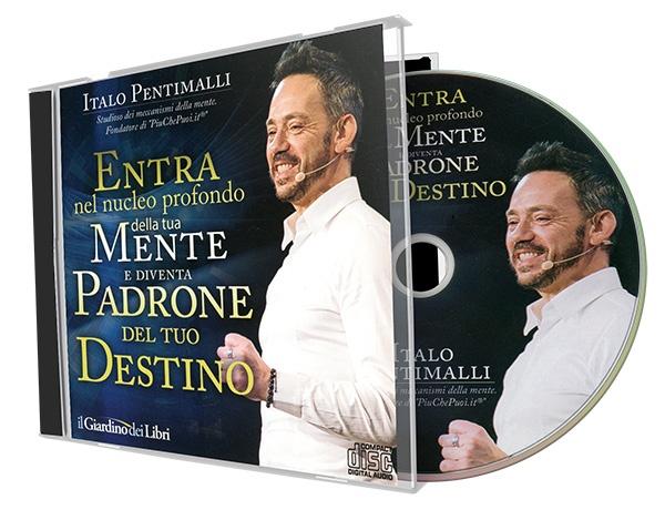 CD - Entra nel nucleo profondo della tua mente e diventa padrone del tuo destinoe