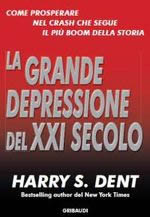 Grande depressione del XXI secolo - Dent