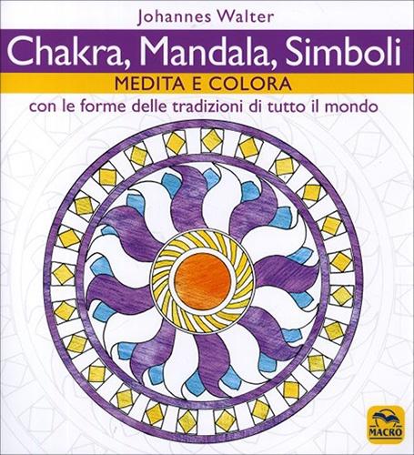 Libri da colorare per adulti: Chakra, Mandala, Simboli