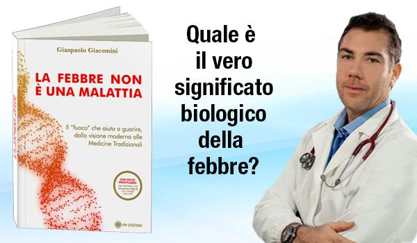 Dott. Gianpaolo Giacomini - La Febbre non è una Malattia