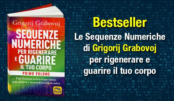 Bestseller Grigorij Grabovoj - Sequenze Numeriche per Rigenerare e Guarire il tuo Corpo
