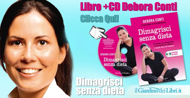 Debora Conti - Dimagrire Senza Dieta libro e CD audio