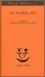 101 STORIE ZEN di Nyogen Senzaki, Paul Reps