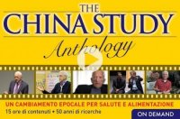 THE CHINA STUDY ANTHOLOGY - ANTHOLOGY (VIDEOCORSO DOWNLOAD) Un cambiamento epocale per salute e alimentazione