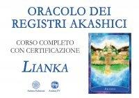 ORACOLO DEI REGISTRI AKASHICI (VIDEO SEMINARIO) Corso completo con Certificato di Lianka Trozzi