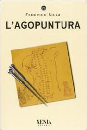 L'AGOPUNTURA di Federico Silla