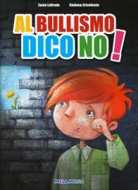 AL BULLISMO DICO NO di Giuliano Crivellente, Sonia Loffreda