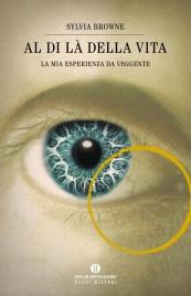 AL DI Là DELLA VITA (EBOOK) La mia esperienza da veggente di Sylvia Browne