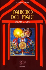 L'ALBERO DEL MALE di William G. Gray