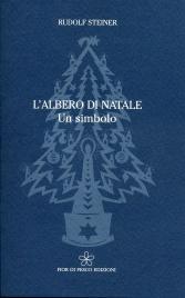L'ALBERO DI NATALE Un simbolo di Rudolf Steiner