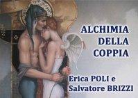 ALCHIMIA DELLA COPPIA (VIDEO SEMINARIO) di Erica Francesca Poli, Salvatore Brizzi