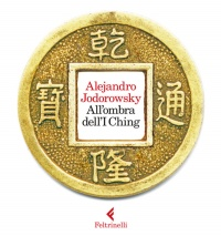 ALL'OMBRA DELL'I CHING (EBOOK) di Alejandro Jodorowsky