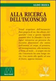 ALLA RICERCA DELL'INCONSCIO di Aldo Rizza