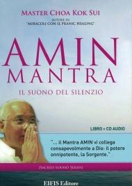 """AMIN MANTRA - IL SUONO DEL SILENZIO """"Il Mantra Amin vi collega consapevolmente a Dio: il potere onnipotente, la Sorgente."""""""
