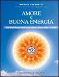 AMORE E BUONA ENERGIA di Giorgio Cerquetti, Capitanata
