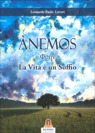ANEMOS La vita è un soffio di Leonardo Paolo Lovari