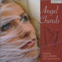 ANGEL CHORDS Inspiring music selection with harp & guitar di Acama, Bettina Knoflach