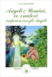 ANGELI E UOMINI CO-CREATORI : COOPERARE CON GLI ANGELI di Maria Parisen