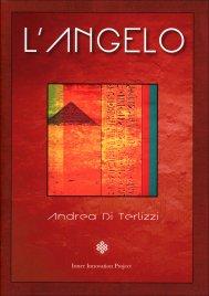 L'ANGELO di Andrea Di Terlizzi