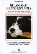 GLI ANIMALI HANNO UN'ANIMA Sensibilità ed intelligenza degli amici dell'uomo di Jean Prieur