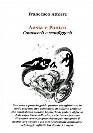 ANSIA E PANICO Conoscerli e sconfiggerli di Antonio Attorre